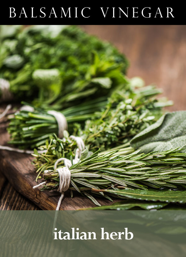 Italian Herb Dark Balsamic Vinegar