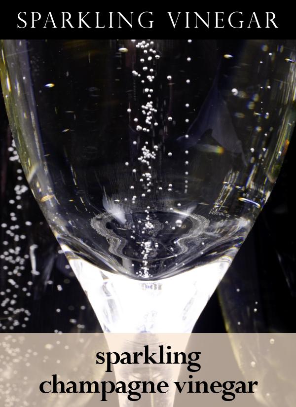 Sparkling Champagne Vinegar